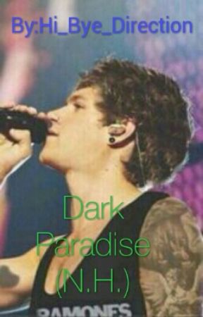 Dark Paradise (N.H.) by Hi_Bye_Direction