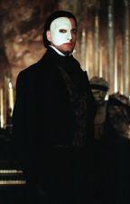The Phantom's Student Phantom(Erik) X Reader by Edhelin