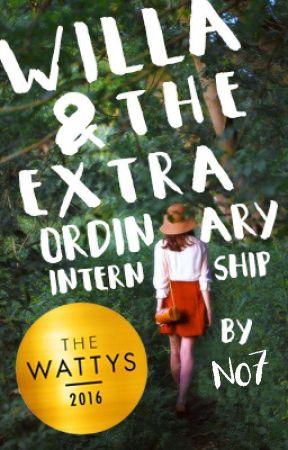 Willa & the Extraordinary Internship by setphaserstostunning