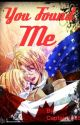 You Found Me (A Hetalia AmeCan Love Story) -FINISHED- by Perry360