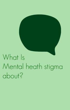 Stop Mental Health Stigma by MentalHealthStigma