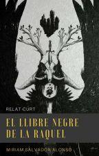 El llibre negre de la Raquel per Miriamsalvadoralonso