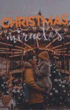 Christmas Miracles | ✓ by josienicholson