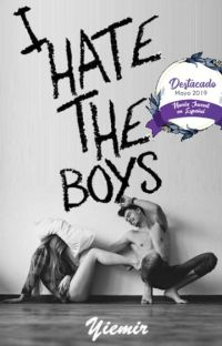 I Hate the Boys (#1 Odio a los chicos) cover