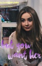 but you want her » lucaya by lucayafairytales