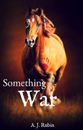 Something of War by In_The_Saddle
