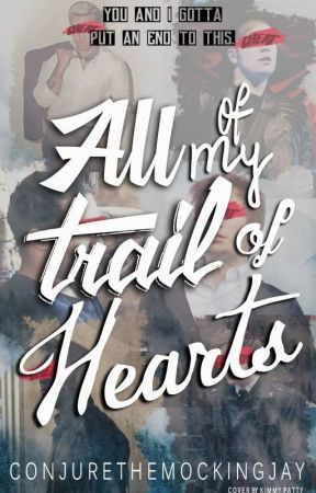 All of My Trail of Hearts [Peterick - boyxboy] by conjurethemockingjay