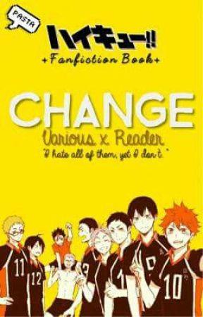 Change [Haikyuu!!] by pastabun