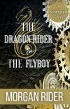 The Dragon Rider and the Flyboy cover
