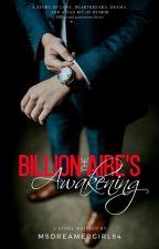 The Billionaire's Awakening (Unedited Version) by MsDreamerGirl84