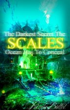 Scales [ON HOLD] by 10thBlackPoison