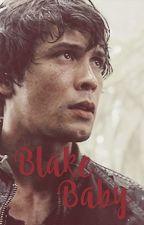 Blake Baby by -bellamy-