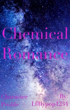 Chemical Romance (character profile) by L0llypop1234
