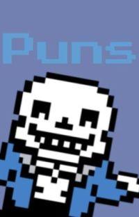 Puns ( Sans x reader ) cover