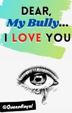 Dear, My Bully... I Love You   Mindless Behavior FanFic by QueenRoyal