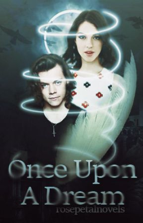 Once Upon A Dream » h.s. au by rosepetalnovels