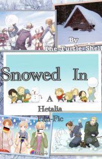 Snowed In (Hetalia Fan-Fic) cover
