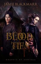Blood Ties (NaNoWriMo 2015) by Jamie-Michelle
