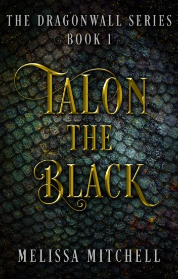 TALON THE BLACK (DRAGONWALL SERIES 1)