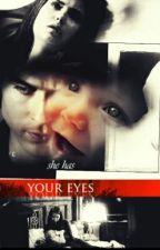 she has your eyes[season 3] by KimVasquez13