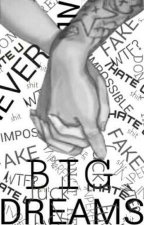 Big Dreams  | J.B | Terminada by EverIronic