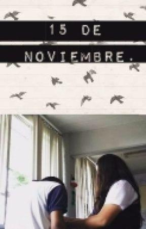 ♥15 de Noviembre♥ by morazepeda93