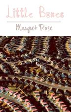 Little Boxes (COMPLETED) by margret_rose
