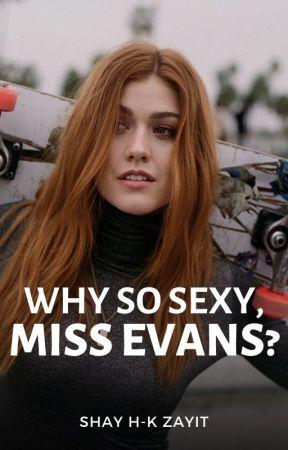 Why so Sexy, Miss Evans? (GirlxGirl) (TeacherxStudent) by ShayZayit