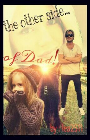 The other side of Dad! by lea2511