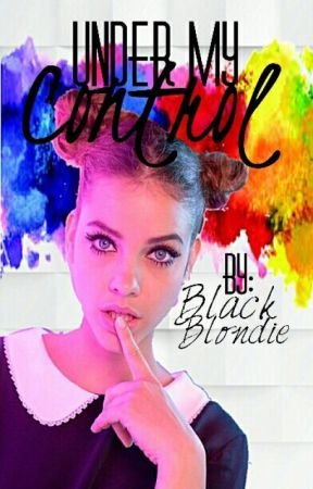 Under My Control by BlackBlondie