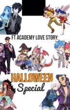 Fairy tail academy Halloween story by wendy_sky_101