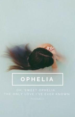 Ophelia by fougueux