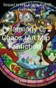 Harmony Or Chaos (An Mlp Fanfiction) by HBlossom