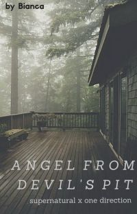 Angel from Devil's Pit {Supernatural x One Direction} cover