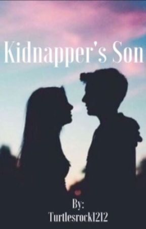 Falling in Love with My Kidnapper's Son by turtlesrock1212