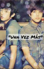 """Una Vez Mas"" (Exo ) ✔ by Sindyrelajh"