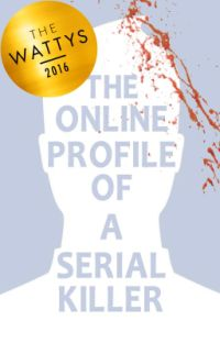 The Online Profile of a Serial Killer cover