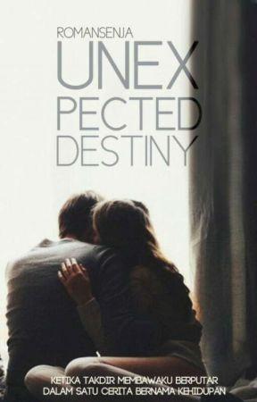 [Seri: 1] Unexpected Destiny by romansenja