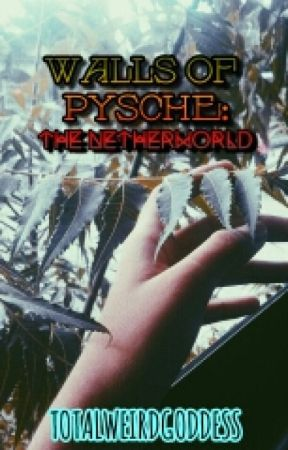 Walls of Psyche: The Netherworld by Louicienne