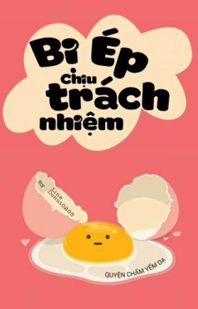 [ĐAM MỸ] BỊ ÉP CHỊU TRÁCH NHIỆM (Bản full update 17/39) by donut0205