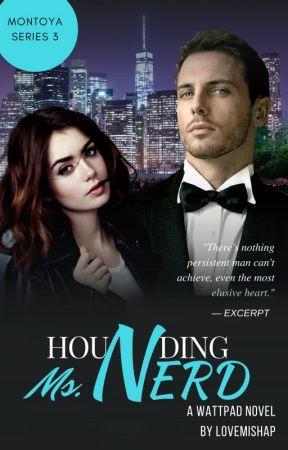 Hounding Ms. Nerd  Montoya Series 3  by LoveMishap