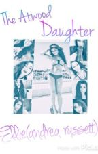 The Atwood Daughters (Roman and Brittanys daughters) by Elliepottorff3