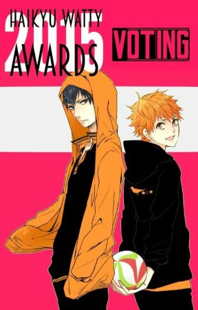 *2015 Haikyu! Watty Awards Voting* by HaikyuWA