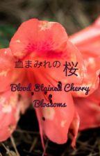 血まみれの桜 (Blood Stained Cherry Blossoms) {Discontinued} by SilverMist045