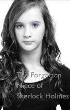 The Forgotten Niece of Sherlock Holmes by BrokenRaven