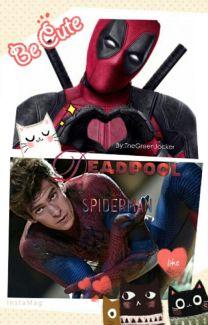 Spiderman X Deadpool Bxb Thegreenjocker Wattpad