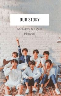 [BTS] OUR STORY ✔ cover
