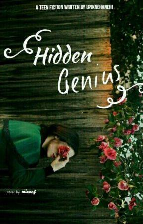 Hidden Genius [ON EDITING 🍀 OTEWE TERBIT] by upiknehanehi