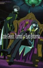 [DISCONTINUED] Code Geass: Turmoil in Euro Britannia  by taniatan18