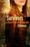 We Survivors [Original Draft] cover